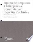 Equipo de Respuesta a Emergencias Comunitarias Capacitacion Basica Manual del Participante