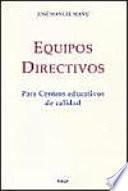 Equipos directivos para centros educativos de calidad