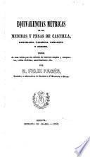 Equivalencias métricas de las medidas y pesas de Castilla, Barcelona, Valencia, Zaragoza y Gerona
