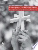 Éramos iglesia… en medio del pueblo. El legado de los Cristianos por el Socialismo en Chile 1971-1973