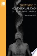 Erotismo y homosexualdiad en la narrativa chilena