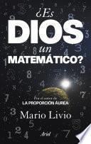¿Es Dios un matemático?