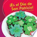 ¡Es el Día de San Patricio! (It's St. Patrick's Day!)