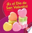 ¡Es el Día de San Valentín! (It's Valentine's Day!)