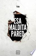 Esa maldita pared