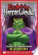 Escalofríos HorrorLandia #11: Escape de HorrorLandia (Escape from HorrorLand)