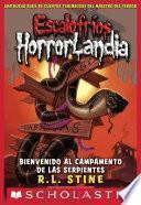 Escalofríos Horrorlandia #9: Bienvenido al Campamento de las Serpientes