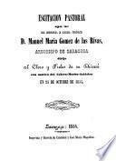 Escitacion Pastoral di D. Manuel Maria Gomez de las Rivas, Arzobispo de Zaragoza