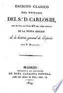 Escrito clásico del reinado del Sr. D. Carlos III