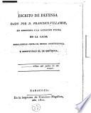 Escrito de defensa en respuesta á la acusación fiscal en la causa sobre atentar contra el sistema constitucional, y substituirle el de república