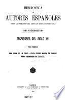 Escritores del siglo XVI ...: San Juan de la Cruz. Fray Pedro Malon de Chaide. Fray Hernando de Zárate