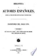 Escritores del siglo XVI. Tomo 1. San Juan de la Cruz. Fray Pedro Malon de Chaide. Fray Hernando de Zarate