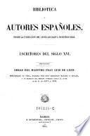 Escritores del siglo XVI. Tomo 2. Obras del maestro Fray Luis de Leon (etc.)
