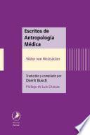 Escritos de antropología médica/ Writings of Medical Anthropology