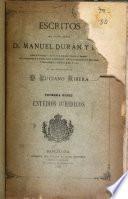 Escritos del excmo. señor D. Manuel Durán y Bas ...