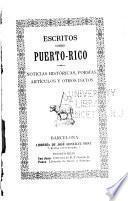 Escritos sobre Puerto-Rico