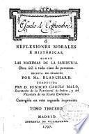 Escuela de costumbres ó reflexiones morales é históricas sobre las maximas de la sabiduria ...