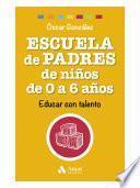 Escuela de Padres de niños de 0 a 6 años