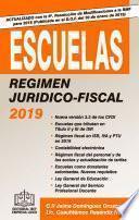 ESCUELAS REGIMEN JURIDICO-FISCAL 2019