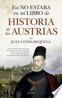 Eso no estaba en mi libro de historia de los Austrias