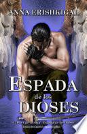 Espada de los Dioses (Edición en Español)