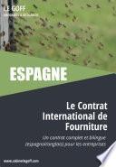 Espagne : Le Contrat International de Fourniture
