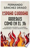 España guadaña. Arderéis como en el 36