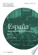 España. La búsqueda de la democracia. Tomo 5 (1960-2010)