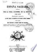 España sagrada, continuada por la Real Academia de la Historia
