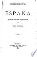 España: su revolución y su restauración en el orden económico