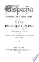 España, sus monumentos y artes, su naturaleza é historia: P̲í y Margall, Francisco. Granada, Jaén, Málaga y Almería