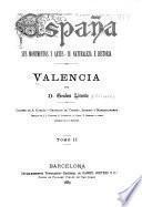 España, sus monumentos y artes, su naturaleza é historia: P̲irala y Criado, Antonio. Provincias vascongadas