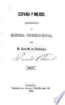 España y Méjico, compendio de historia internacional