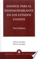 Español para el hispanohablante en los Estados Unidos