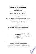 Espartero, historia de su vida militar y política y de los grande s sucesos contemporáneos