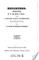 Espartero. Historia de su vida militar y politica y de los grandes sucesos contemporaneos. Escrita bajo la direccion de Jose Segundo Florez