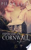 Espérame en Cornwall
