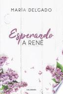 Esperando a René