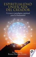 Espiritualidad unificada del creador