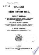 Esplicación [sic] del nuevo sistema legal de pesas y medidas