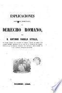 Esplicaciones [sic] históricas elementales del derecho romano