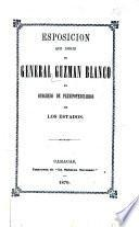 Esposición que dirije el general Guzmán Blanco al Congreso de plenipotenciarios de los estados