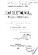 Esqueletología, miología, esplanología