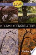 Estaciones y ciclos de la tierra: Fluent Plus (Nonfiction Readers)