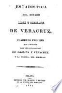 Estadística del estado libre y soberano de Veracruz ...
