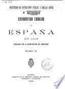 Estadística escolar de España en 1908 publicada por la Subsecretaría del Ministerio