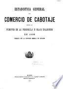 Estadística General del Comercio de Cabotaje entre los Puertos de la Península É Islas Baleares
