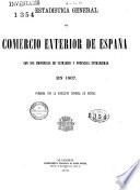 Estadística general del comercio exterior de España con sus posesiones de Ultramar y potencias extranjeras