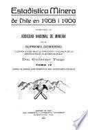 Estadística minera de Chile: 1908-1909