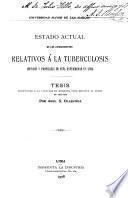 Estado actual de los conocimientos relativos a la tuberculosis